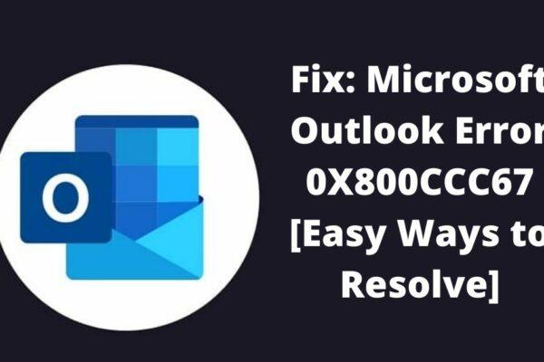 Outlook Error 0X800CCC67