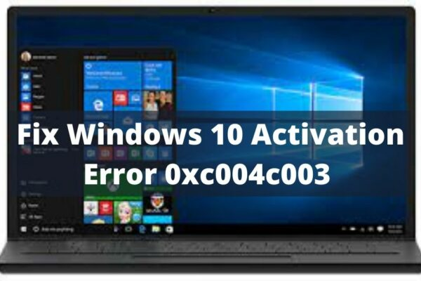 windows 10 activation error 0xc004c003