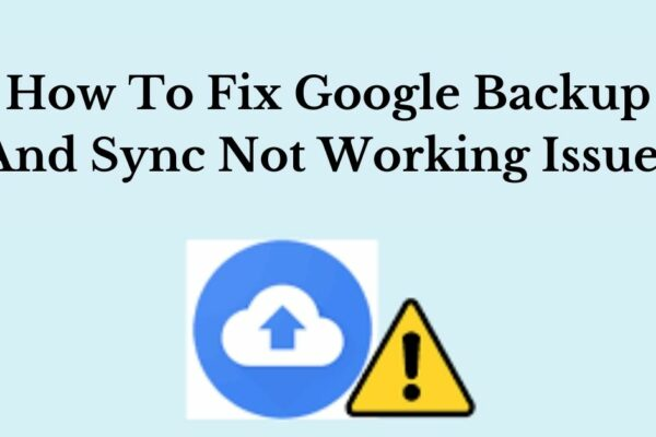 google backup and sync not working