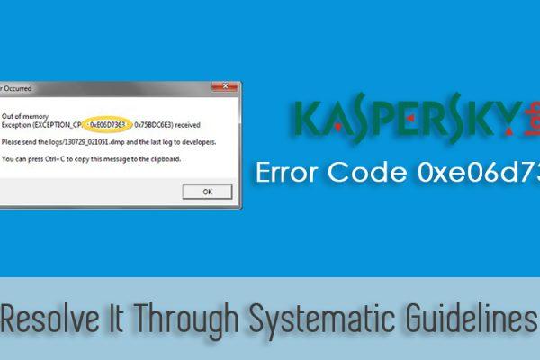 Kaspersky Error Code 0xe06d7363
