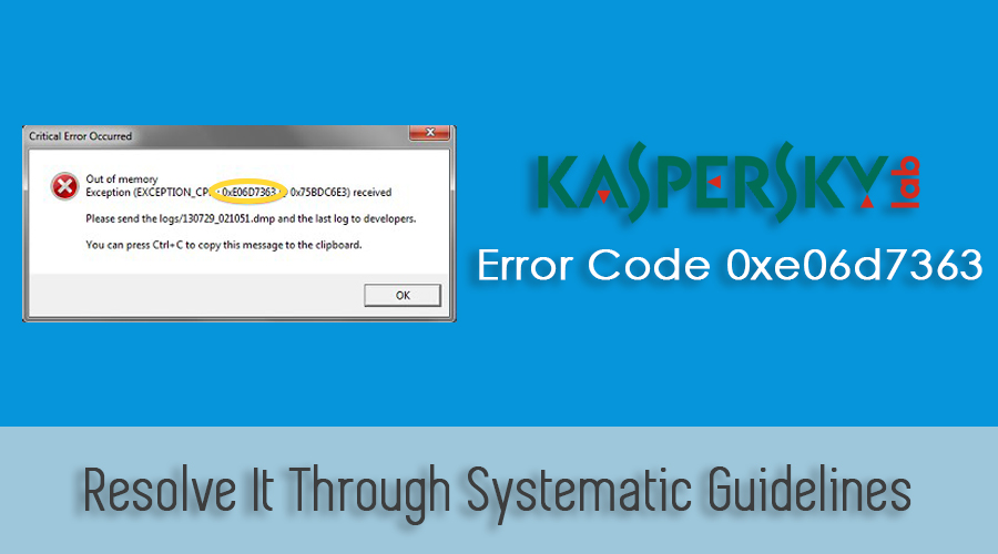 Kaspersky Error Code 0xe06d7363 : Get Easy Fixes