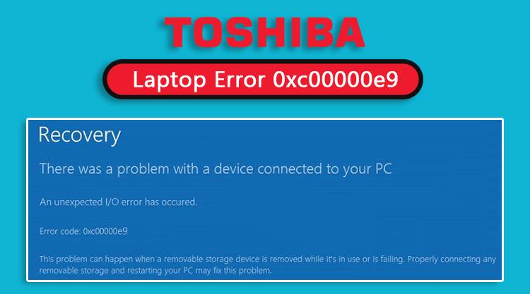 Toshiba-Laptop-Error-0xc00000e9