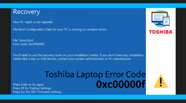 Toshiba Laptop Error Code 0xc00000f