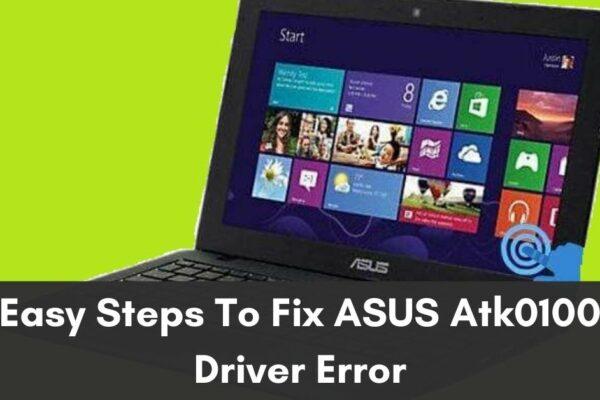 ASUS Atk0100 Driver Error