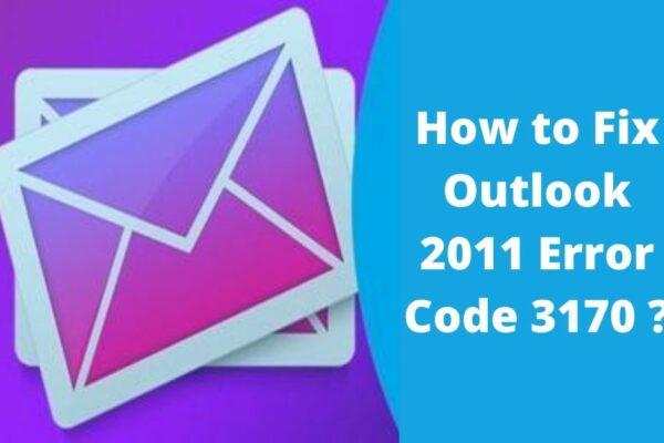 outlook 2011 error code 3170