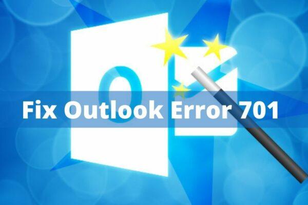 outlook error 701