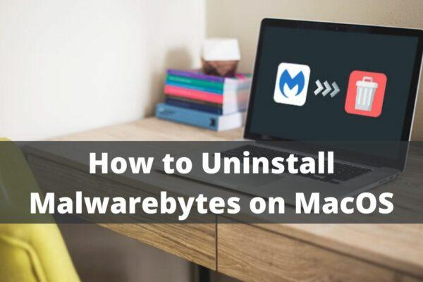 How to Uninstall Malwarebytes from MacOS