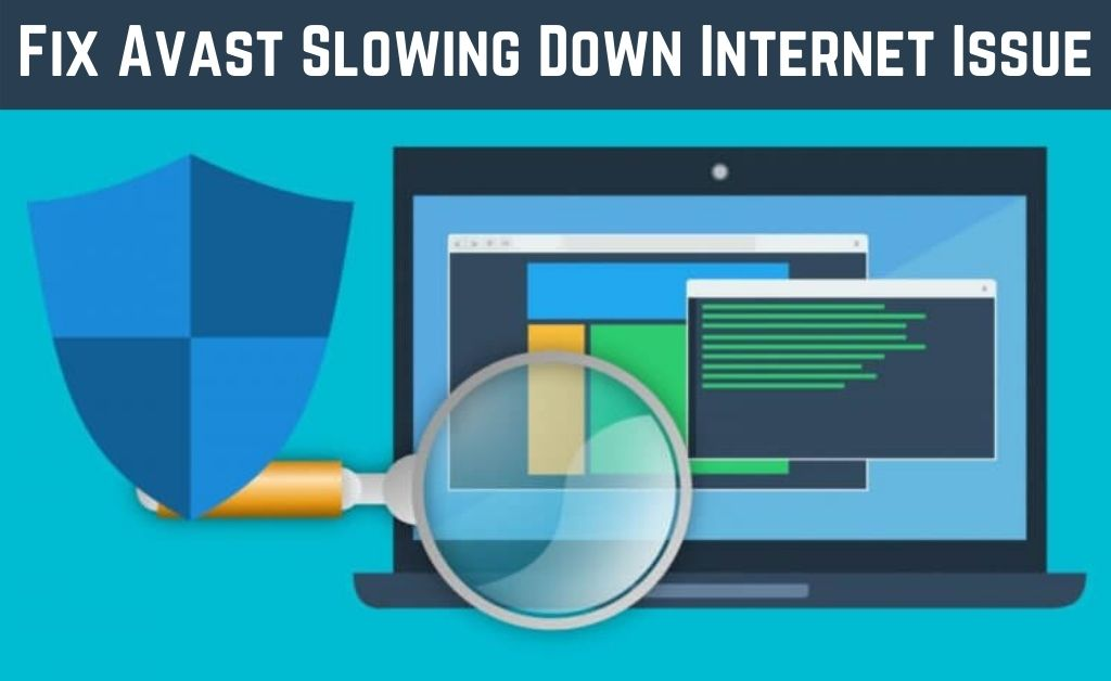 Avast Slowing Down Internet