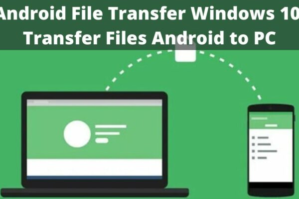 android file transfer windows 10