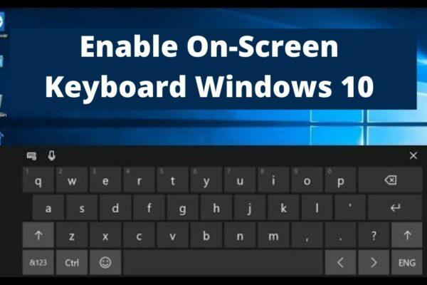 on-screen keyboard windows 10
