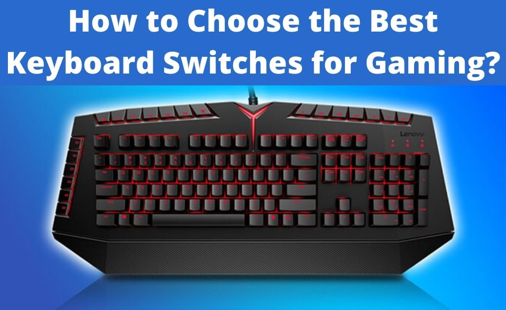 best switches for gaming
